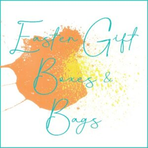 Easter Gift Bags & Boxes